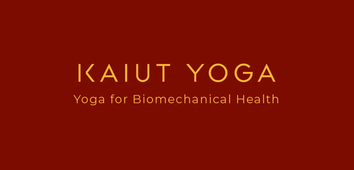 Kaiut Yoga - Yoga for Biomechanical Health